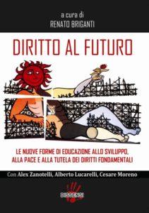 Diritto al futuro a cura di Renato Briganti con Alex Zanotelli e Alberto Lucarelli-0