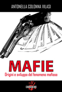 MAFIE di Antonella Vilasi, premessa di Giuseppe Ayala-0