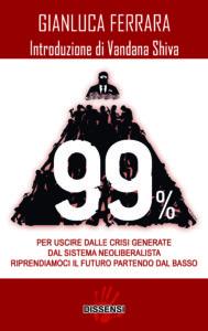 99% di Gianluca Ferrara, introduzione di Vandana Shiva-0
