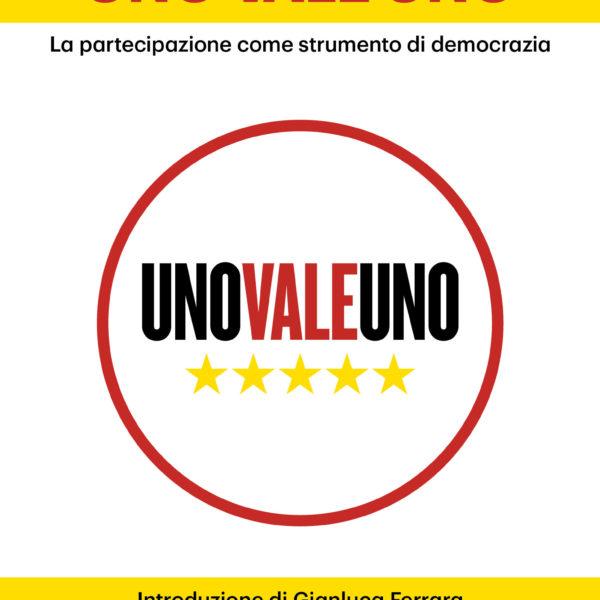 Uno vale Uno di Alessandro Pirrone introduzione di Gianluca Ferrara-0