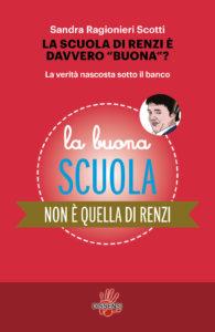 La scuola di Renzi è davvero buona? di Sandra Ragionieri Scotti-0