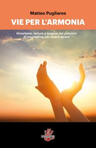 Vie per l'armonia, di Matteo Pugliares-0