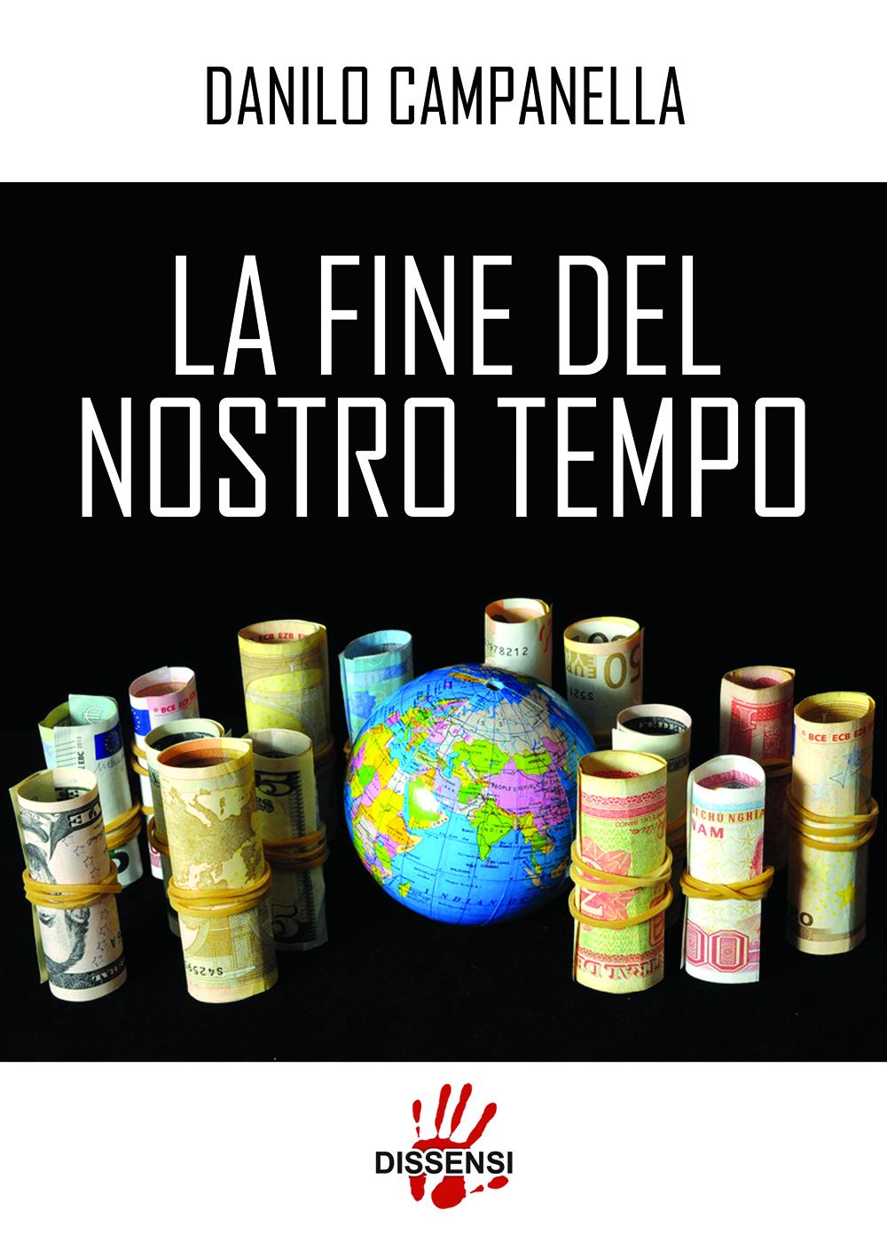La fine del nostro tempo di Danilo Campanella-0