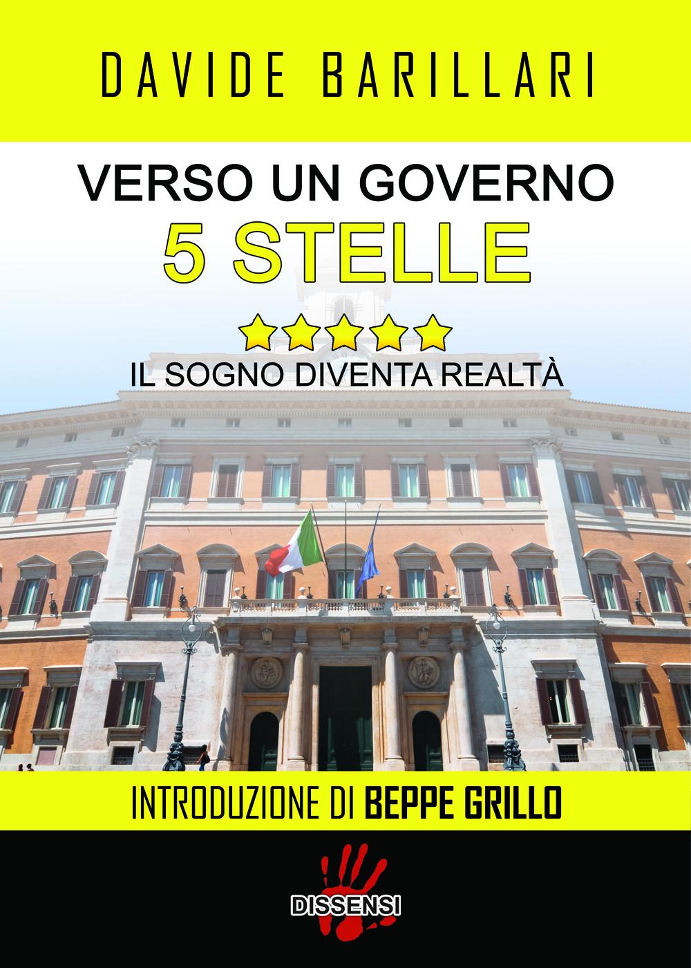 Verso un governo a 5 stelle di Davide Barillari, introduzione di Beppe Grillo-0
