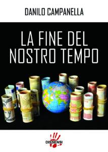 La fine del nostro tempo di Danilo Campanella-729