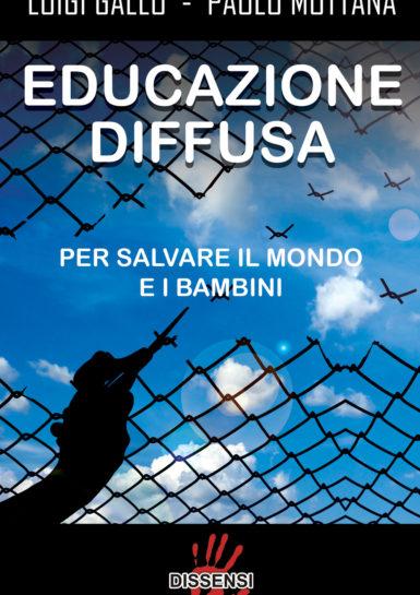 Educazione diffusa di Luigi Gallo e Paolo Mottana-0