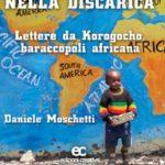 Il Vangelo nella discarica di Daniele Moschetti con contributi di Alex Zanotelli e Luigi Ciotti-0