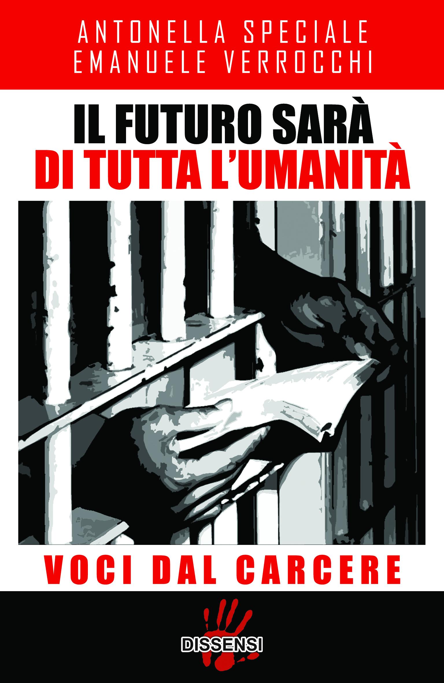 Il futuro sarà di tutta l'umanità di Antonella Speciale ed Emanuele Verrocchi-0