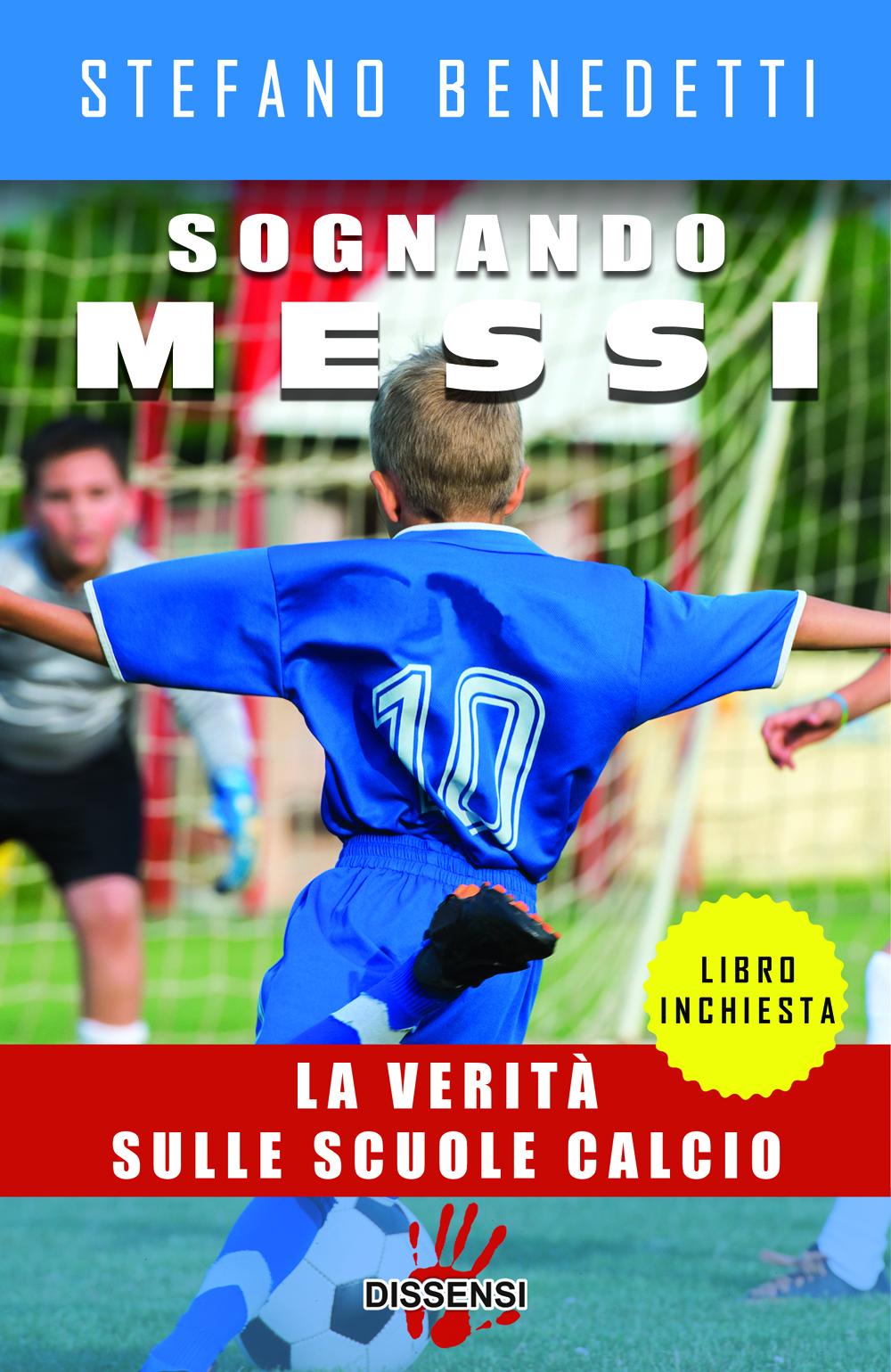 Sognando Messi di Stefano Benedetti-0