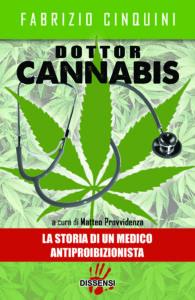 Dottor Cannabis di Fabrizio Cinquini introduzione di Gianluca Ferrara-0